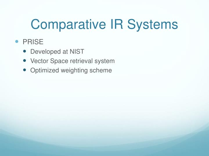 Comparative IR Systems