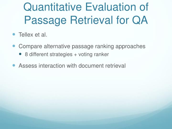 Quantitative Evaluation of Passage