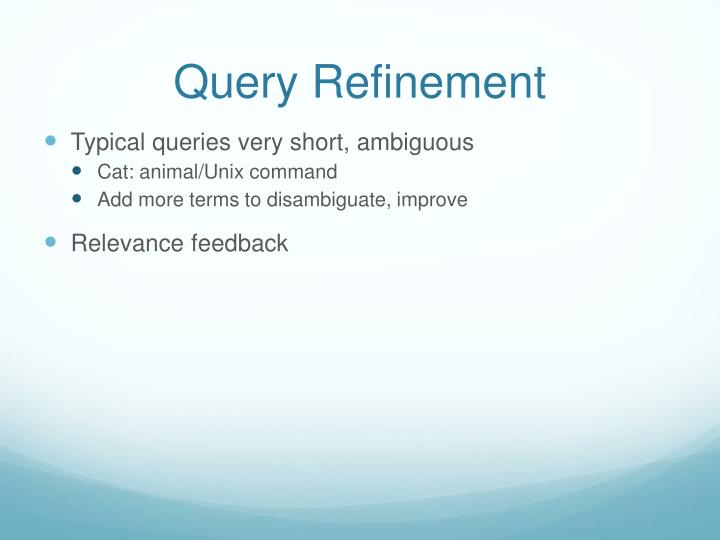Query Refinement