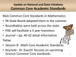 update on national and state initiatives common core academic standards