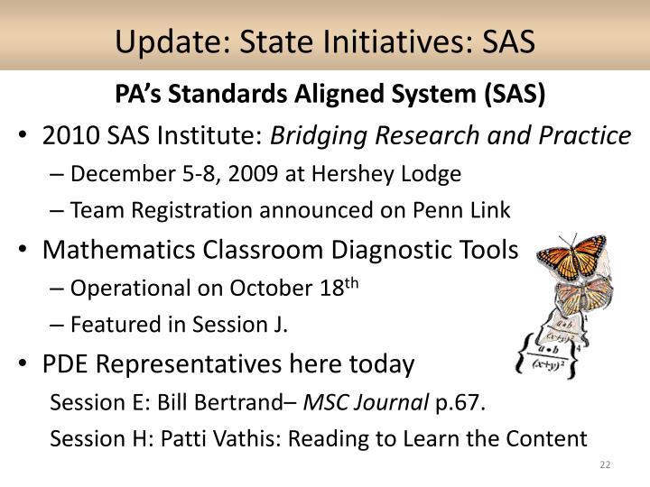 Update: State Initiatives: SAS
