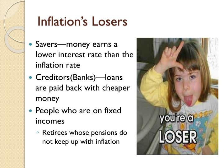 Inflation's Losers