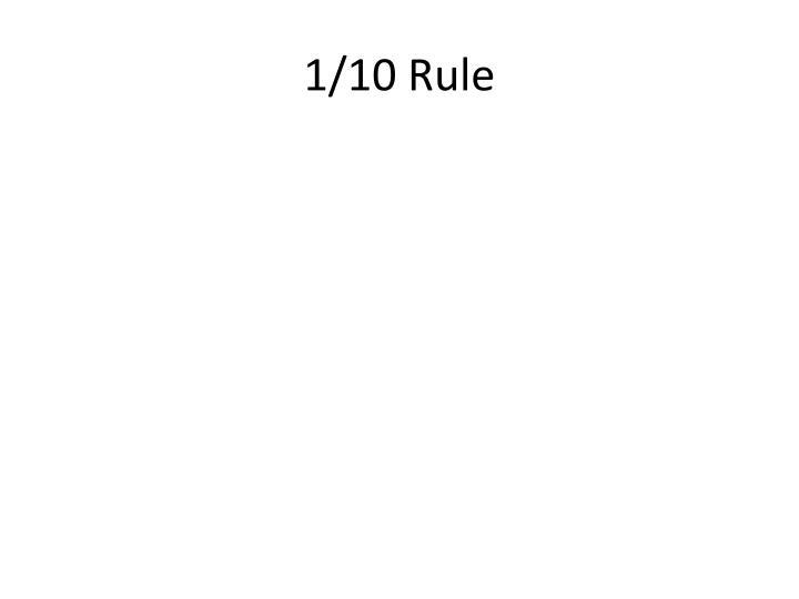1/10 Rule