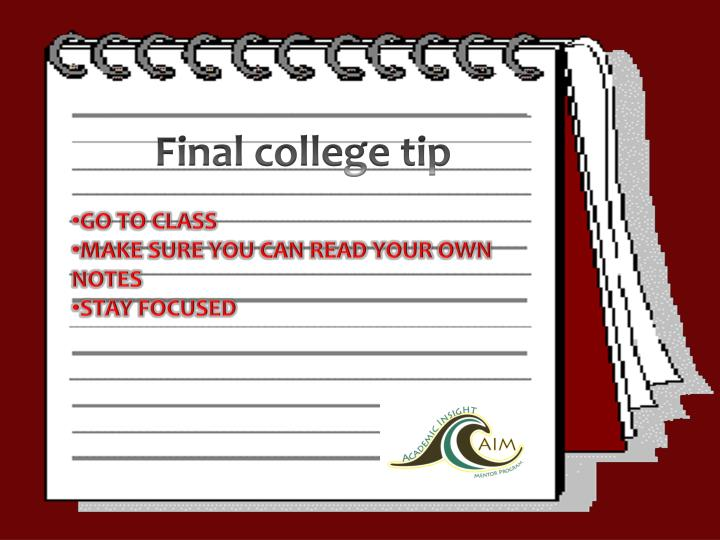 Final college tip