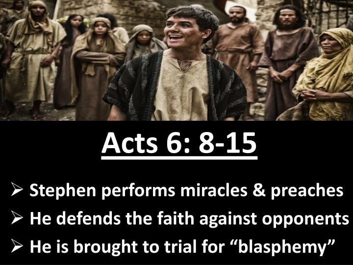Acts 6: 8-15