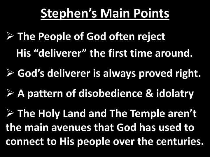 Stephen's Main Points