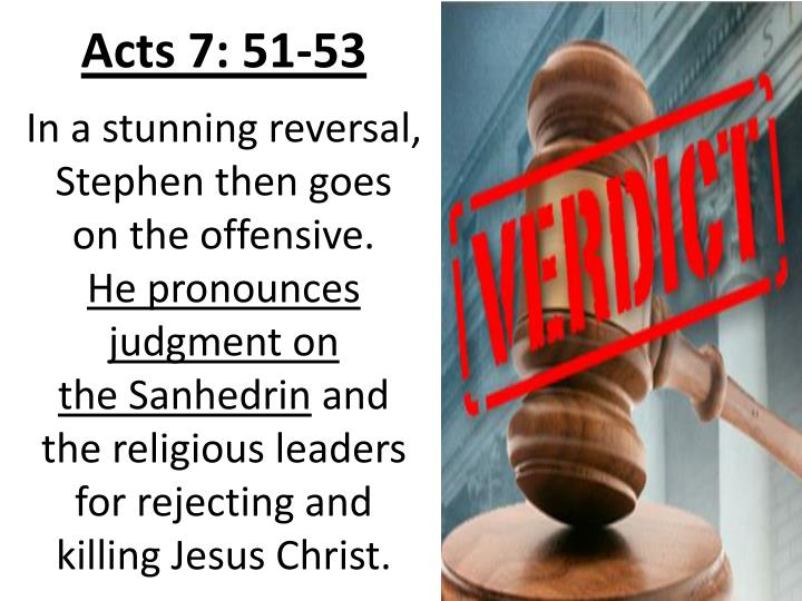 Acts 7: 51-53