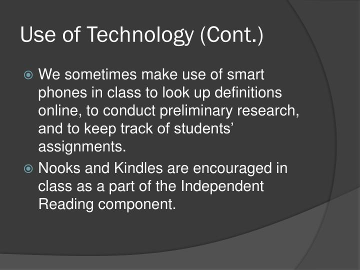 Use of Technology (Cont.)