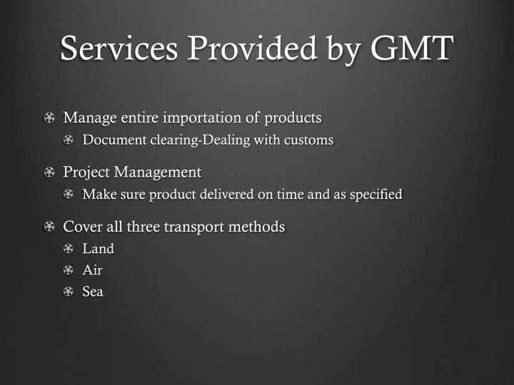 Services Provided by GMT