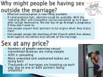 why might people be having sex outside the marriage