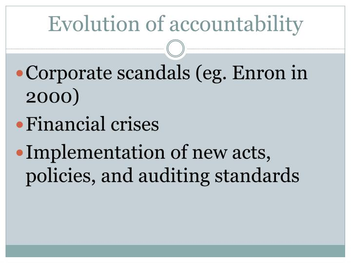 Evolution of accountability
