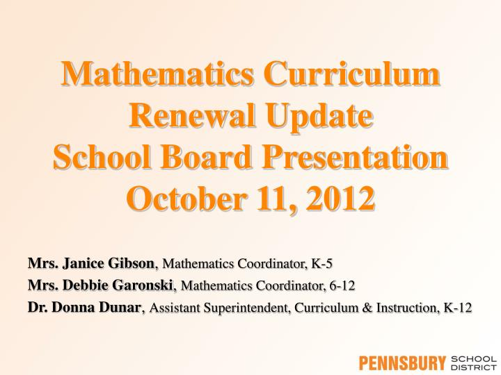Mathematics curriculum renewal update school board presentation october 11 2012
