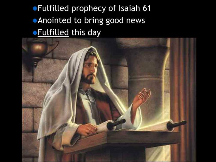 Fulfilled prophecy of Isaiah 61