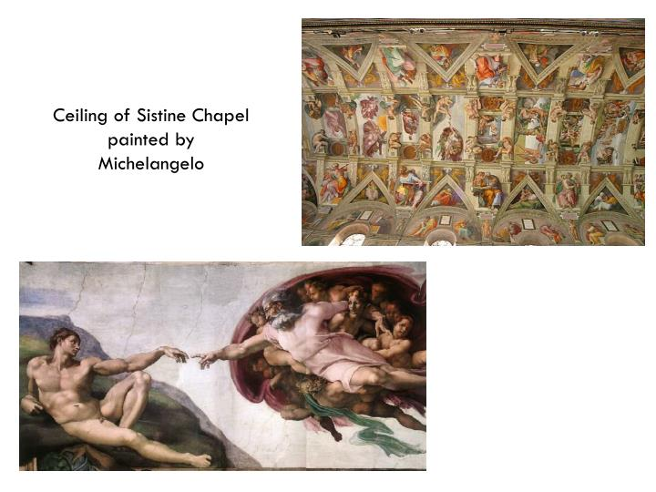 Ceiling of Sistine Chapel painted by