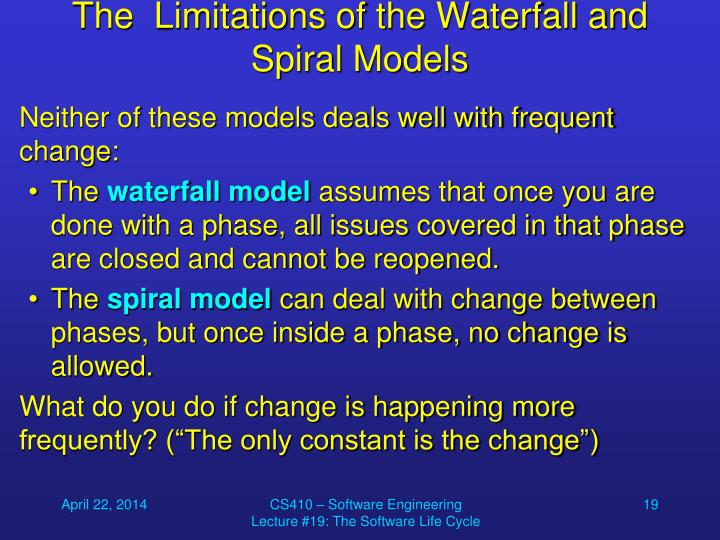 The  Limitations of the Waterfall and