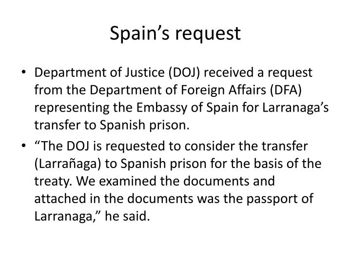 Spain s request