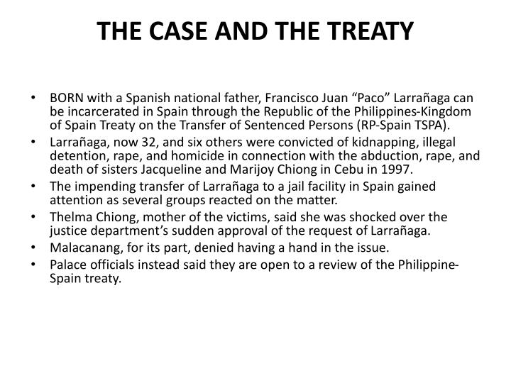 The case and the treaty