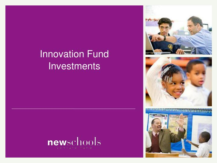 Innovation Fund Investments