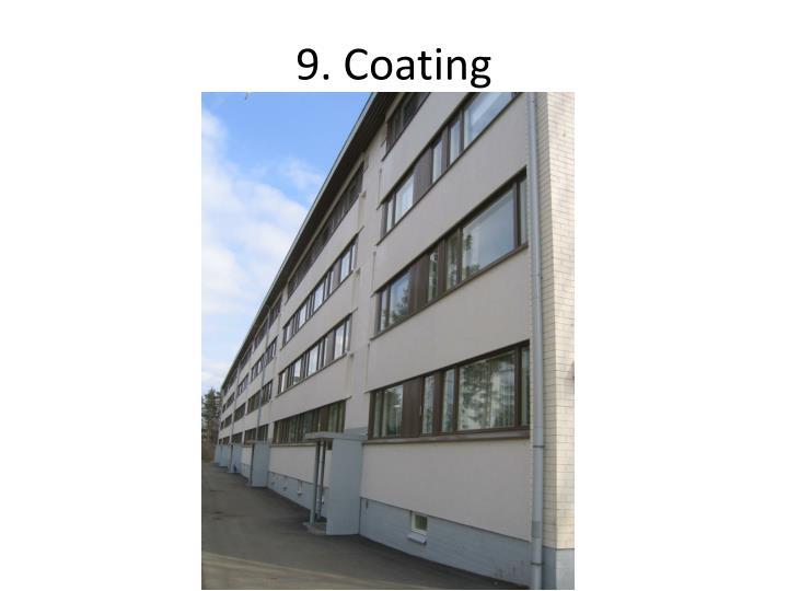 9. Coating