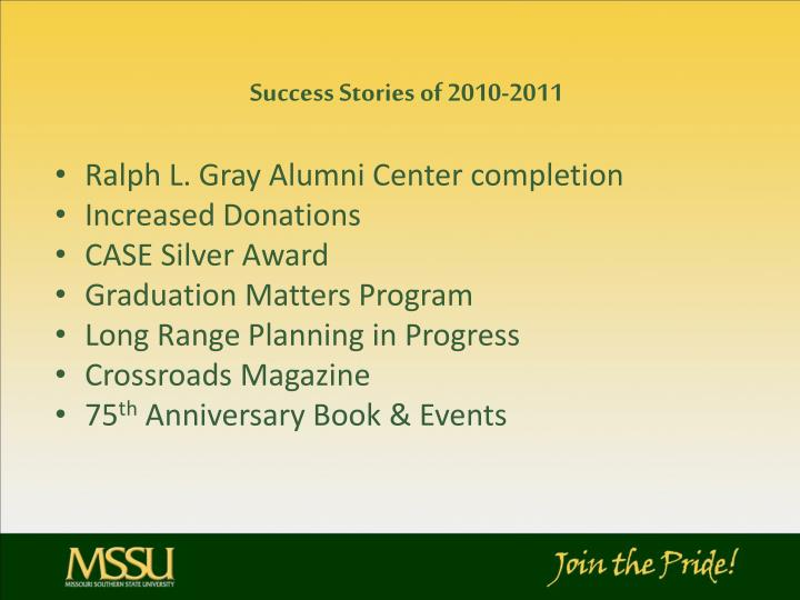 Success Stories of 2010-2011