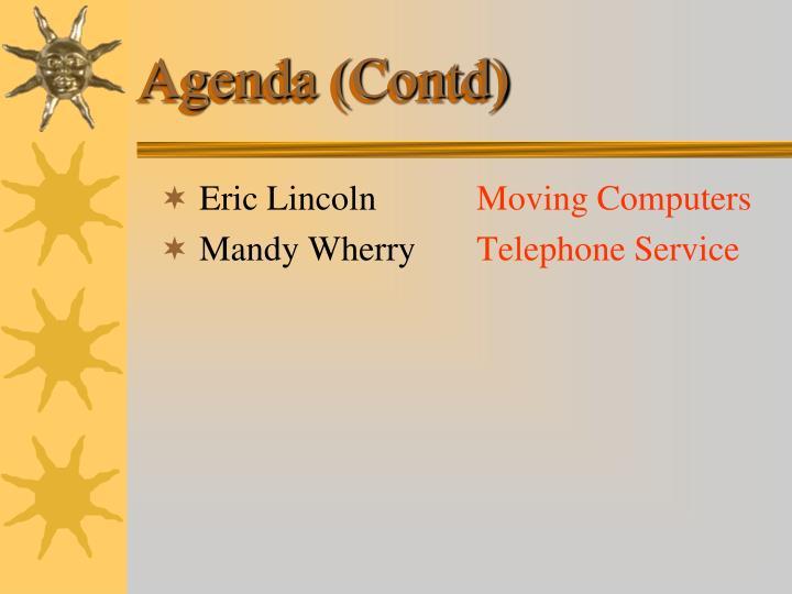 Agenda (Contd)
