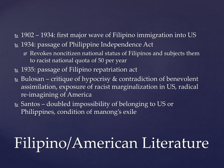 1902 – 1934: first major wave of Filipino immigration into US