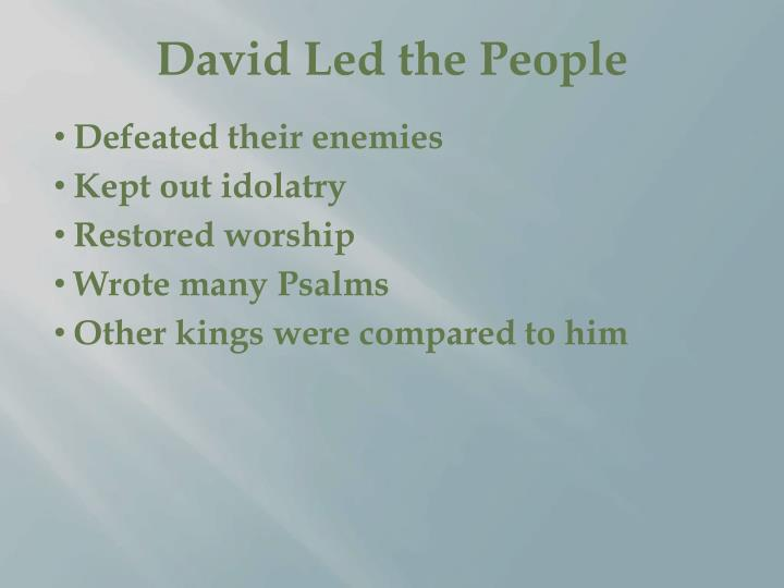 David Led the People