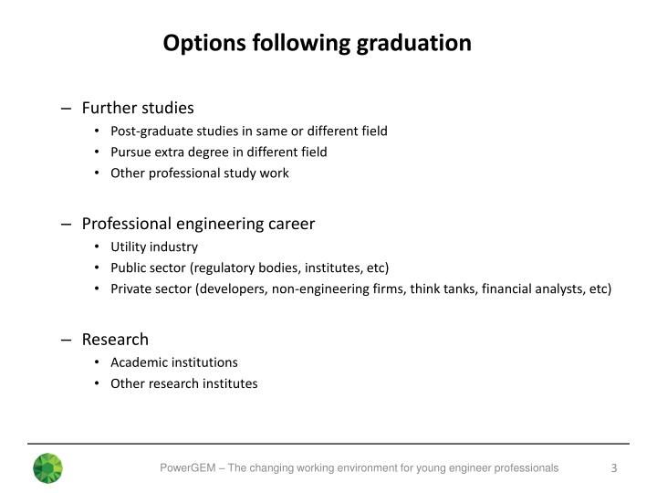 Options following graduation