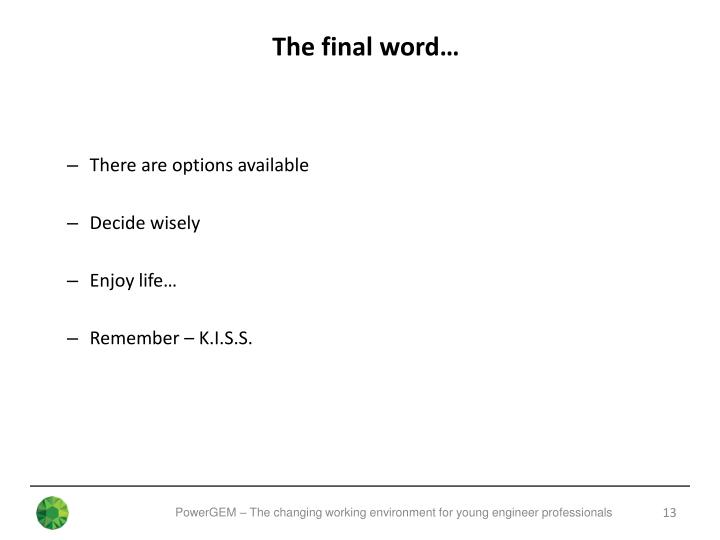 The final word…