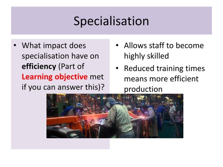 Specialisation