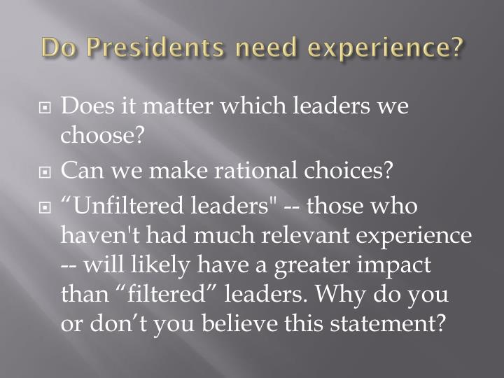 Do presidents need experience
