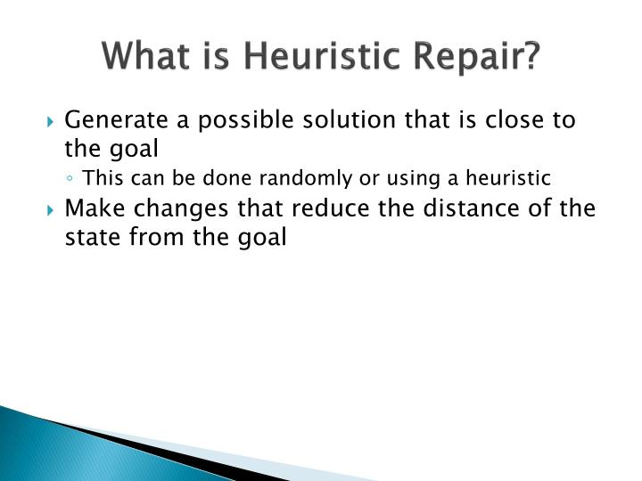 What is Heuristic Repair?