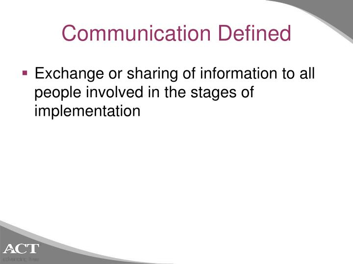 Communication Defined