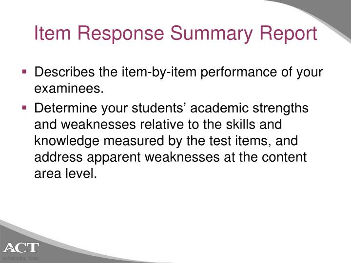 Item Response Summary Report