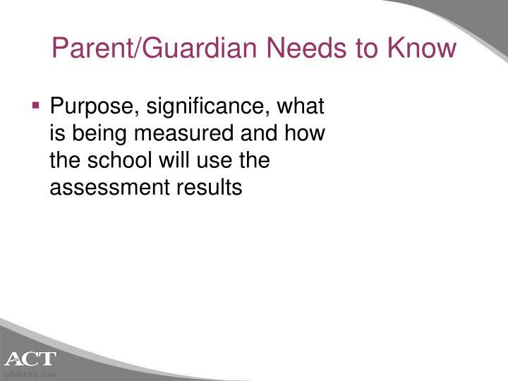 Parent/Guardian Needs