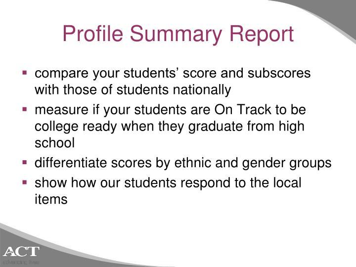 Profile Summary Report