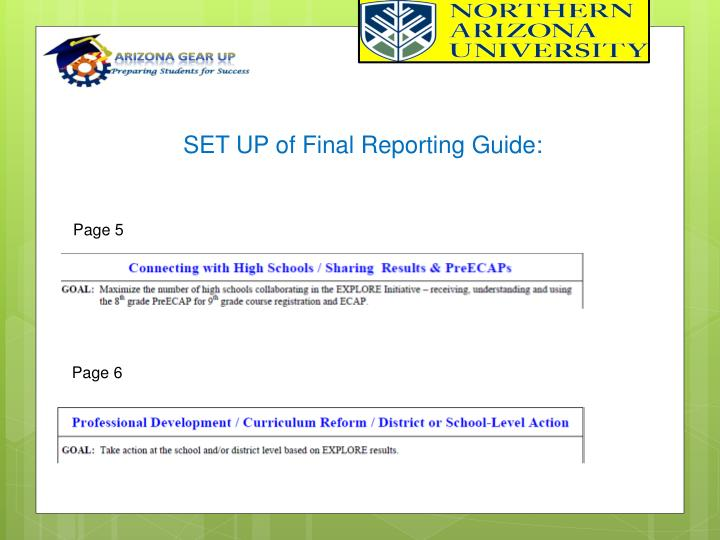 SET UP of Final Reporting Guide
