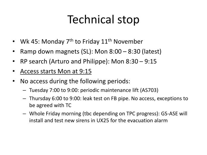 Technical stop