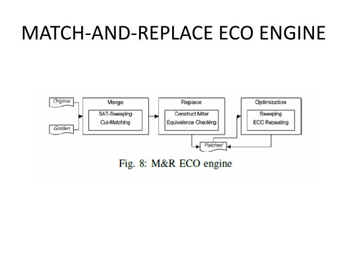 MATCH-AND-REPLACE ECO ENGINE