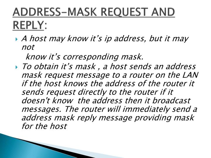 ADDRESS-MASK REQUEST AND REPLY