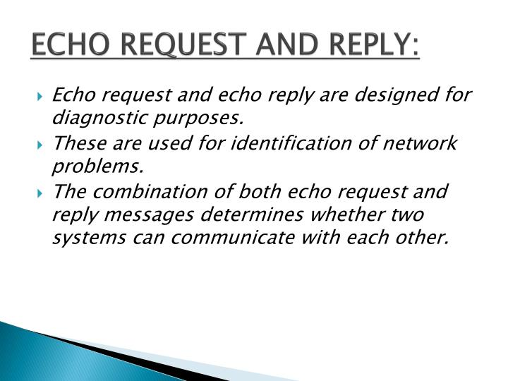 ECHO REQUEST AND REPLY: