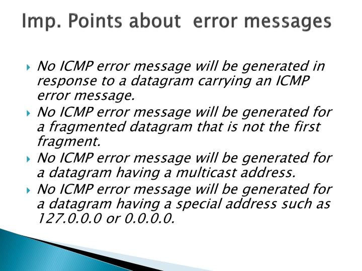 Imp. Points about  error messages