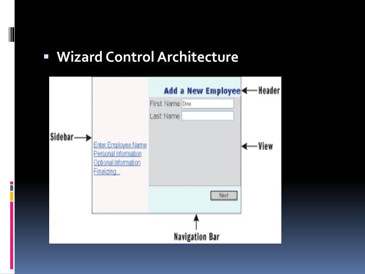 Wizard Control Architecture
