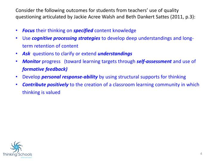 Consider the following outcomes for students from teachers' use of quality questioning articulated by Jackie