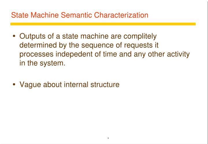 State Machine Semantic Characterization