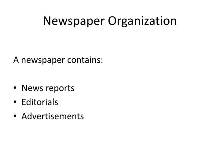 Newspaper Organization
