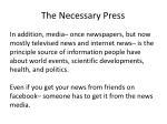 the necessary press