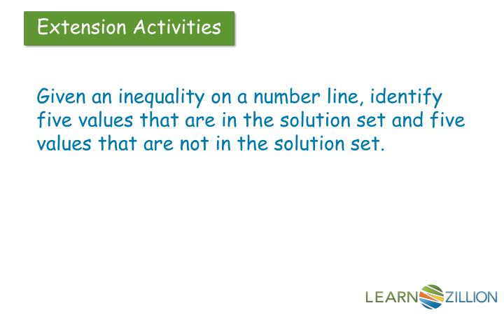 Given an inequality on a number line, identify five values that are in the solution set and five values that are not in the solution set.