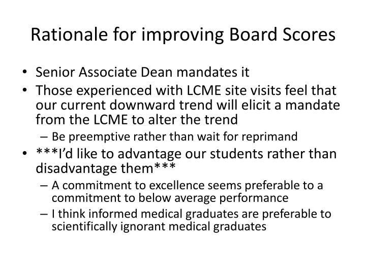 Rationale for improving Board Scores