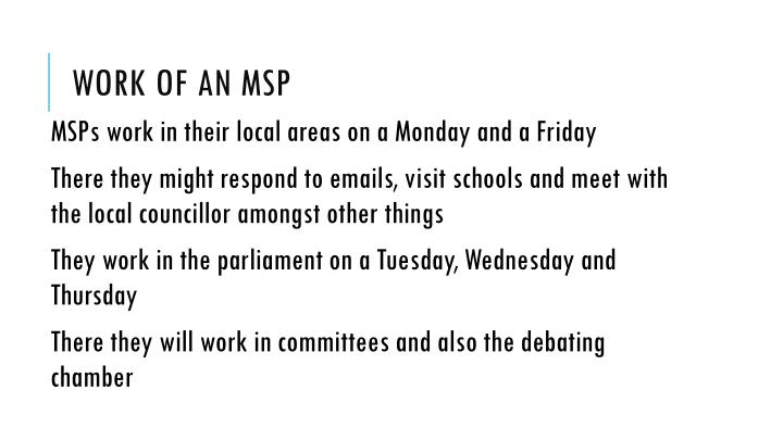 Work of an MSP